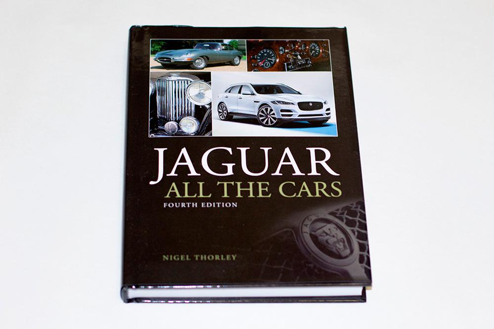 Jaguar All The Cars Fourth Edition автора Nigel Thorley